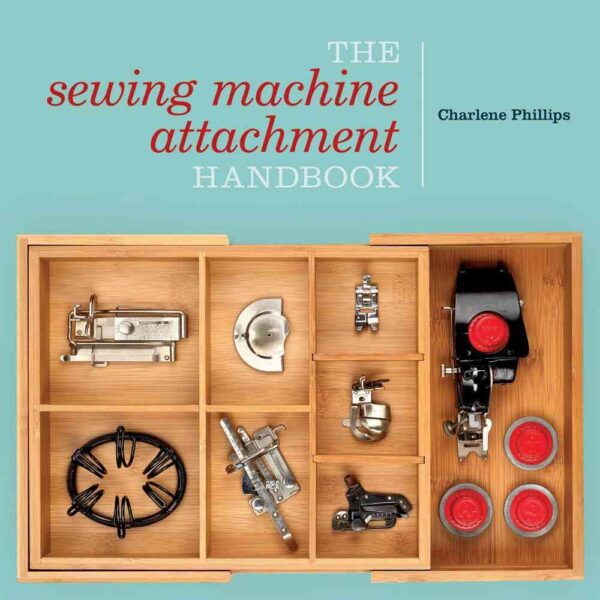 The Sewing Machine Attachment Handbook cover